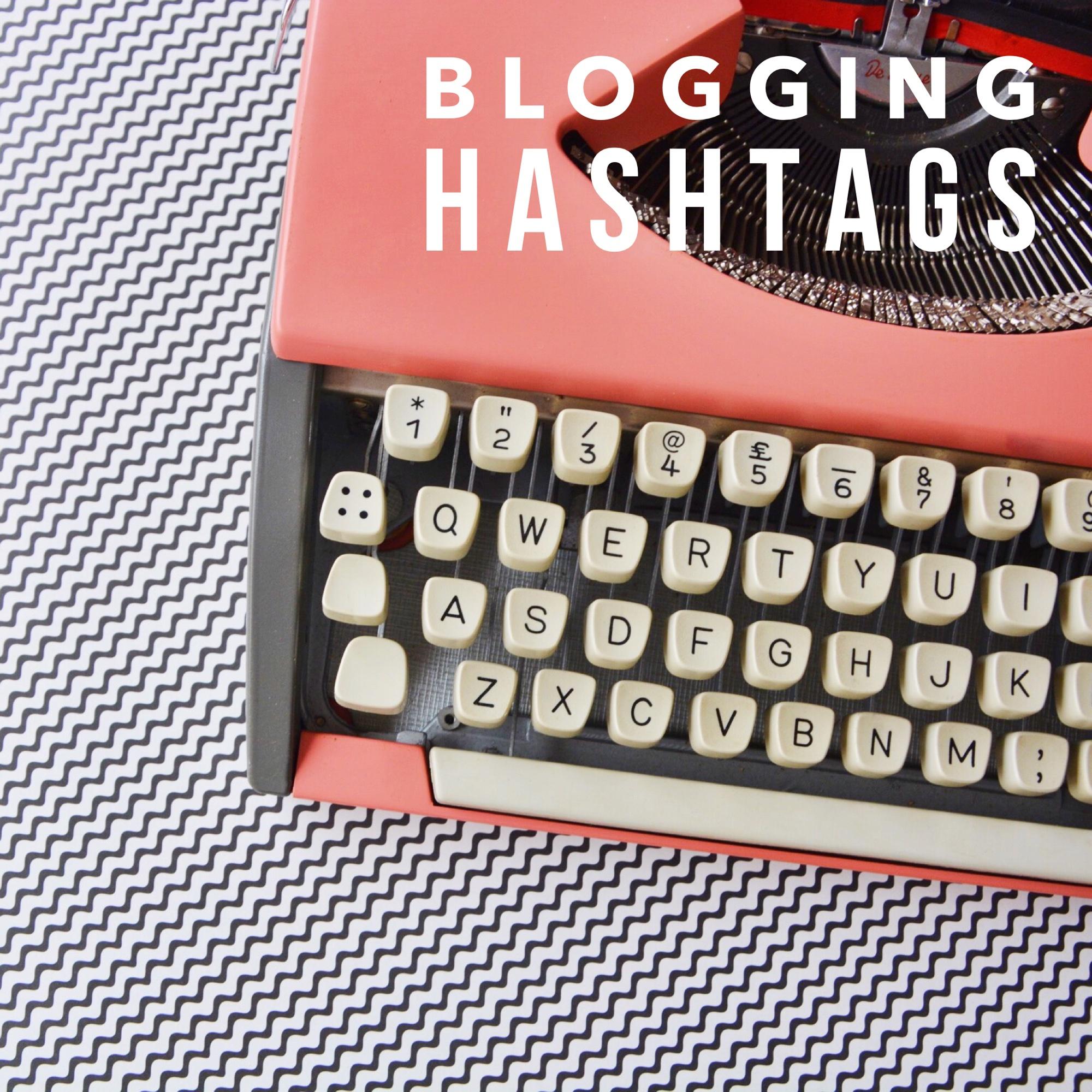 Blogging hashtags | Hello! Hooray!