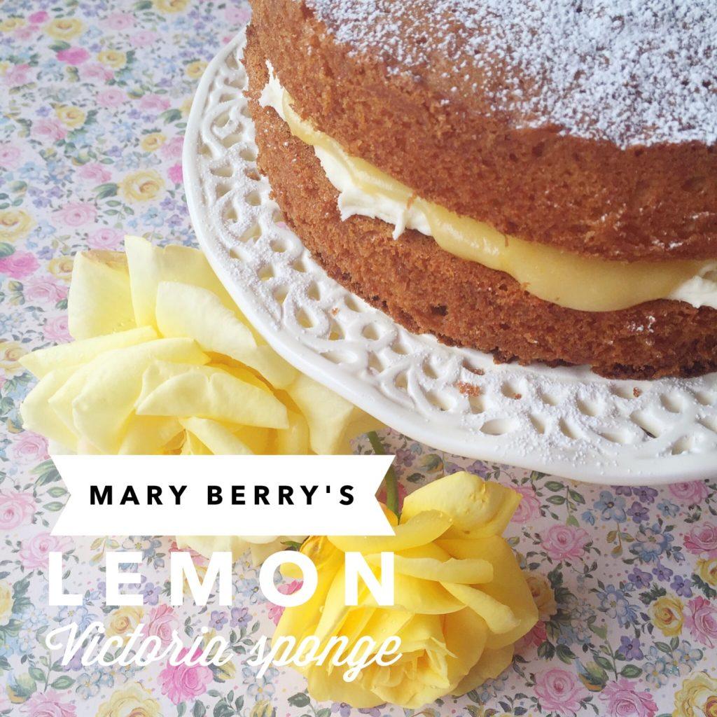 Mary Berry lemon Victoria sponge | Hello! Hooray!