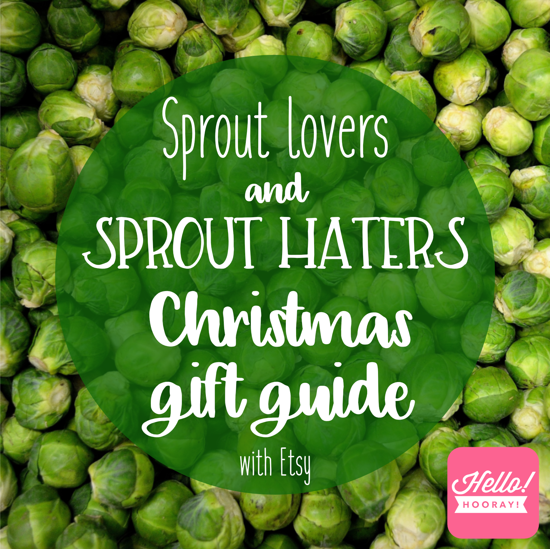 Sprout lovers and Sprout Haters gift guide with Etsy | Hello! Hooray!