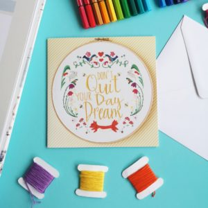 Don't Quit your Day Dream greetings card | Hello! Hooray!