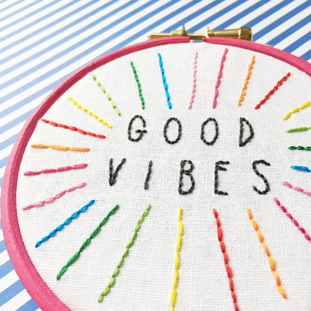 Good Vibes embroidered hoop