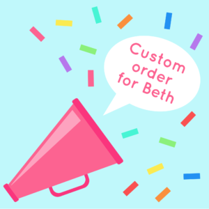 Custom order for Beth | Hello! Hooray!