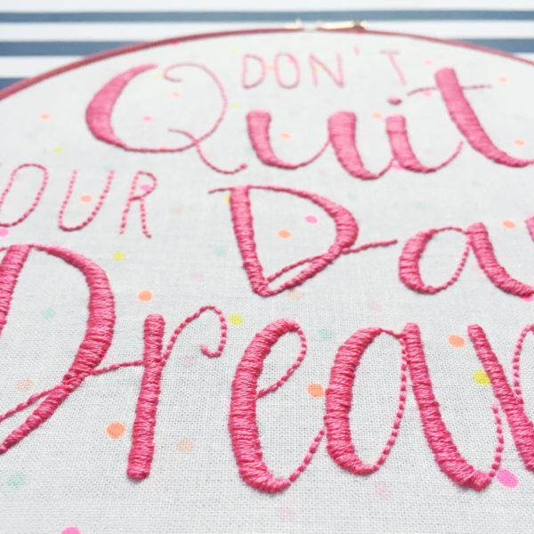 Don't Quit Your Day Dream hoop