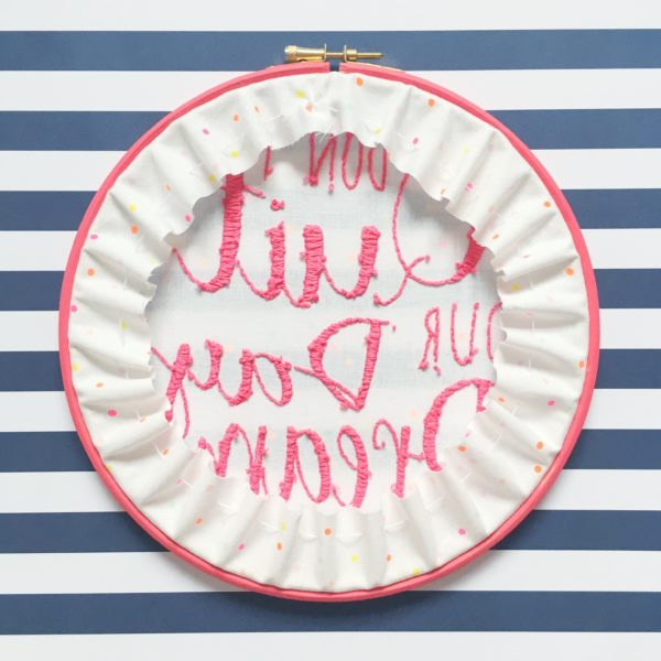 Don't Quit Your Day Dream Hoop reverse | Hello! Hooray!