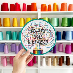 Trust the Process hand embroidery kit | Hello! Hooray!